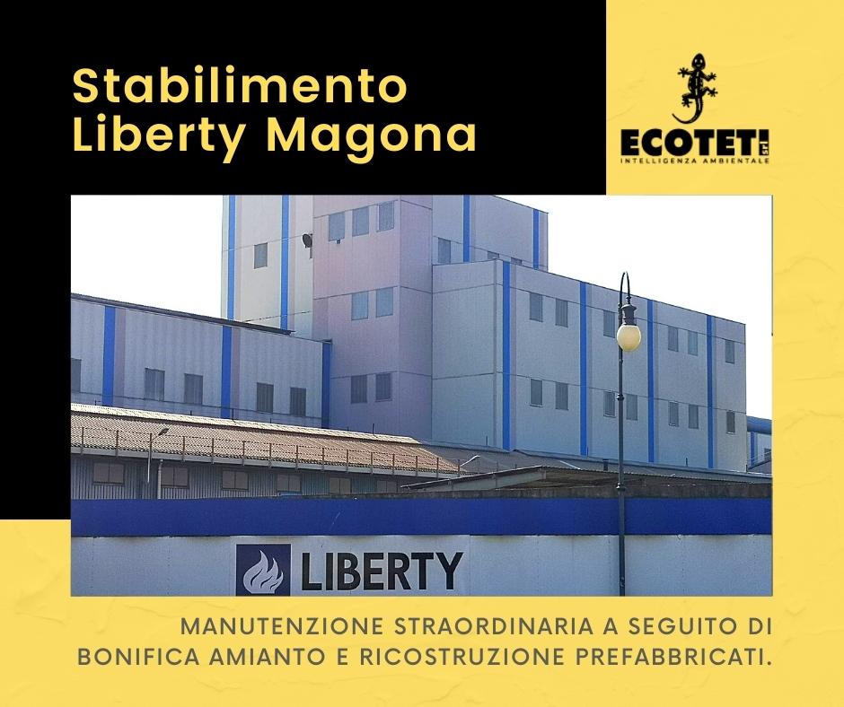 Stabilimento Liberty Magona - Manutenzione Straordinaria a seguito di Bonifica Amianto e ricostruzione Prefabbricati.