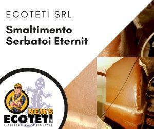 Smaltimento Serbatoi Amianto Eternit - Ecoteti srl Ditta specializzata
