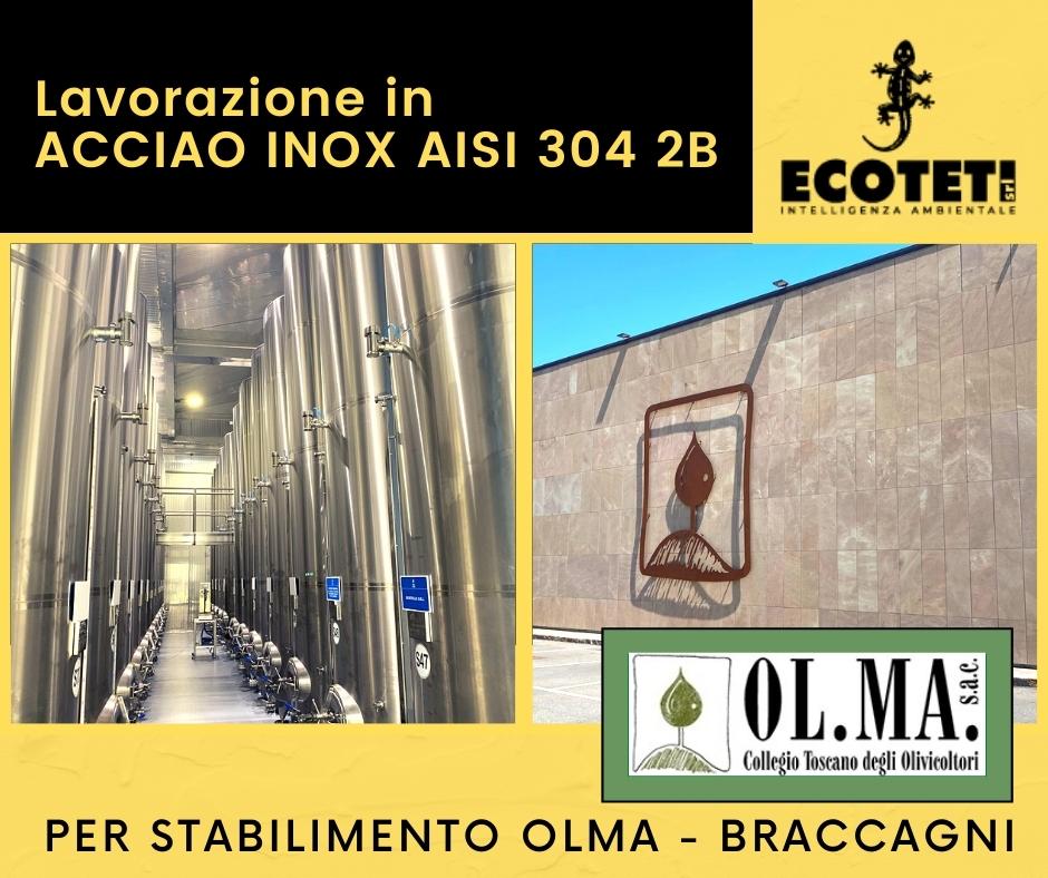 Lavorazione in Acciaio Inox AISI 304 2B Collegio Toscano degli Olivicoltori OL.MA